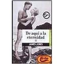 DE AQUI A LA ETERNIDAD VOL. II (BYBLOS)
