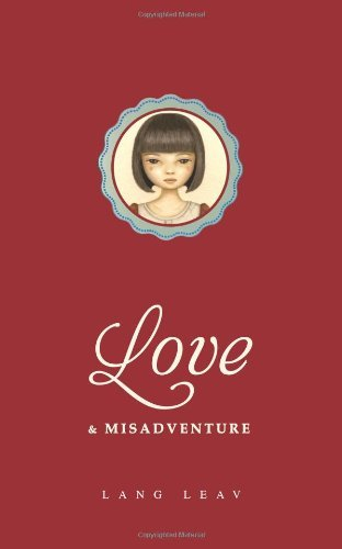By Lang Leav - Love and Misadventure
