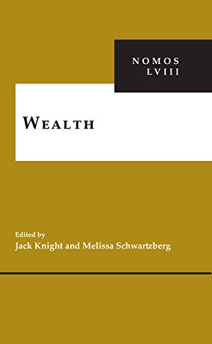 Wealth: NOMOS LVIII (NOMOS - American Society for Political and Legal Philosophy)