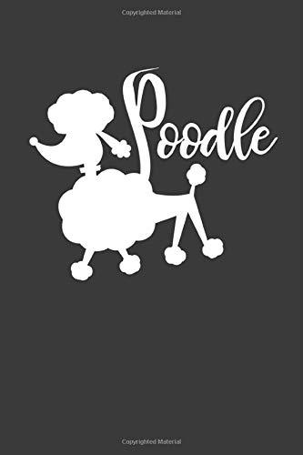 Poodle: Liniertes DinA 5 Notizbuch für Hundefreunde und Hunde-Fans Hundeliebhaber Notizheft