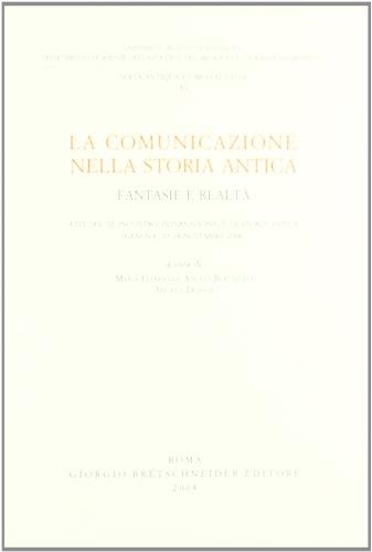 la-comunicazione-nella-storia-antica-fantasie-e-realta-atti-del-iii-incontro-internazionale-di-stori