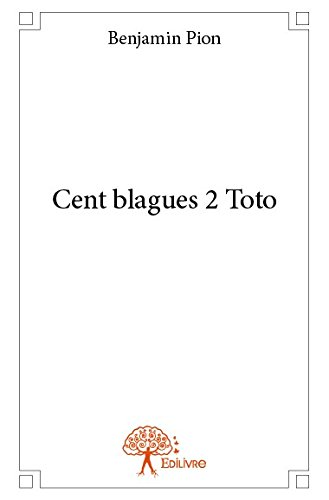 Cent Blagues 2 Toto