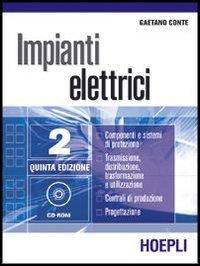 Impianti elettrici. Per gli Ist. Tecnici industriali: 2
