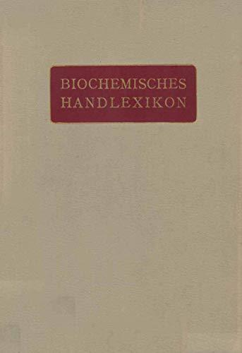 Biochemisches Handlexikon: 1. Band, 1. Hälfte Kohlenstoff, Kohlenwasserstoffe, Alkohole der Aliphatischen Reihe, Phenole