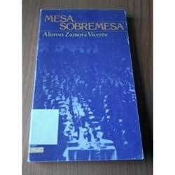 Mesa, sobremesa (Novelas y cuentos. Segunda época) Premio Nacional de Narrativa 1980