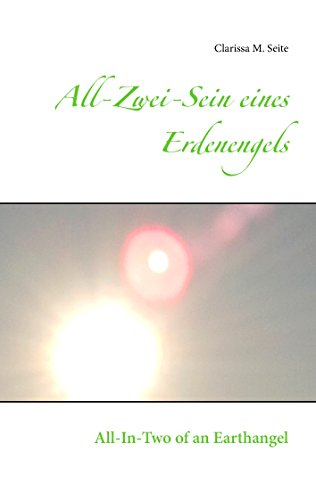 Erdenengels: All-In-Two of an Earthangel (Alltags-engel 2)
