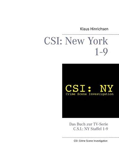 CSI: New York Staffel 1 - 9: Das Buch zur TV-Serie C.S.I.: NY