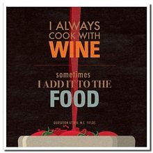 'I always Cook with Wine, sometimes I Add it to the food' Retro di nuovo in cello Urban Graphic/Scrawl Lettered