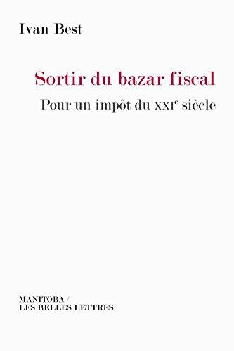 sortir-du-bazar-fiscal-pour-un-impot-du-xxie-siecle