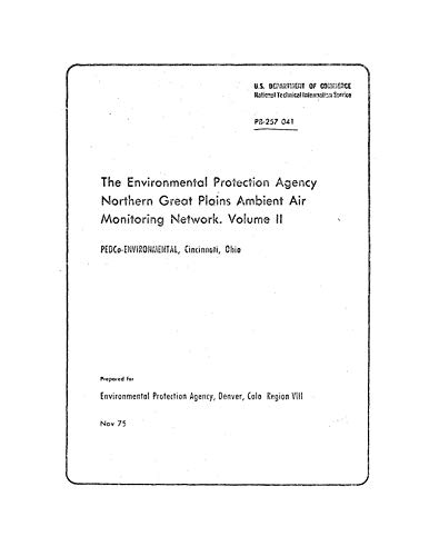 Environmental Protection Agency Northern Great Plains Ambient Air Monitoring Network: Volume II - Detailed Data Listing (English Edition) -