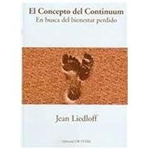 Concepto del continuum, el - en busca del bienestar perdido