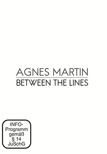 Agnes Martin: Between the Lines: Originalfassung mit deutschen Untertiteln