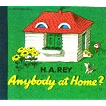 Anybody at Home (Pb) (Lift-the-Flap Series) by H. A. Rey (1988-11-01)
