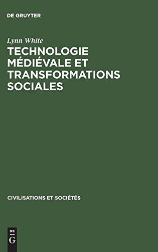 Technologie Médiévale Et Transformations Sociales