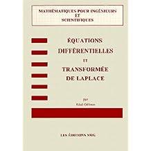 Équations différentielles et transformée[s] de Laplace