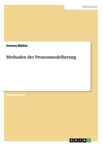 Methoden der Prozessmodellierung. Modellierungsmethoden