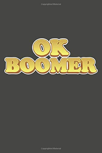 OK Boomer: Sticker Style Wide Ruled Lined Blank Notebook Journal Notepad
