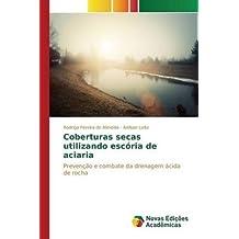 [(Coberturas Secas Utilizando Escoria de Aciaria)] [By (author) Leite Adilson ] published on (May, 2015)