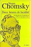 Deux heures de lucidité : Entretiens avec Denis R...