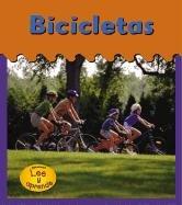 Bicicletas = Bicycles (HEINEMANN LEE Y APRENDE/HEINEMANN READ AND LEARN (SPANISH)) por Lola M. Schaefer