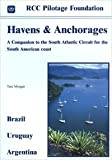 Havens & Anchorages: A Companion to the South Atlantic Circuit for the South American Coast