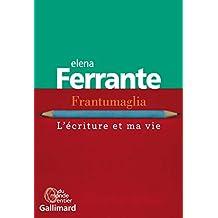 Frantumaglia : l'écriture et ma vie de Elena Ferrante