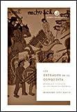 Los estragos de la conquista: Quebranto y declive de los indios de América (Libros de Historia)