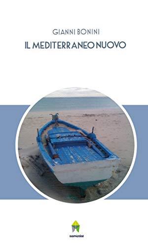 Il Mediterraneo nuovo (Italian Edition)