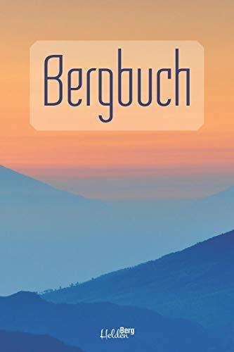 Bergbuch: zum Selberschreiben   klein, für 50 Wanderungen   100 vorgedruckte Seiten für die besten Wanderwege und Klettersteige  Gipfellog, Bergtour, Alpen, Bergsteigen