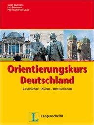 Orientierungskurs Deutschland. Per le Scuole superiori. Con espansione online
