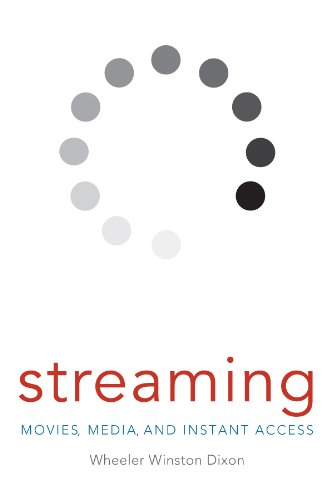 Streaming: Movies, Media, and Instant Access (English Edition)
