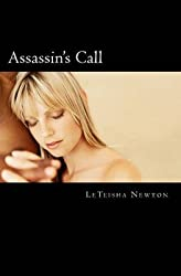 [(Assassin's Call)] [By (author) Leteisha Newton] published on (June, 2011)