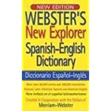 Webster's New Explorer Spanish-English Dictionary (Spanish Edition) by Merriam-Webster (2006-09-30)