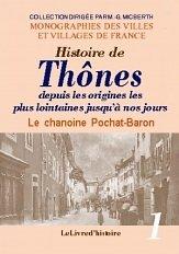 Histoire de Thônes. Volume 1