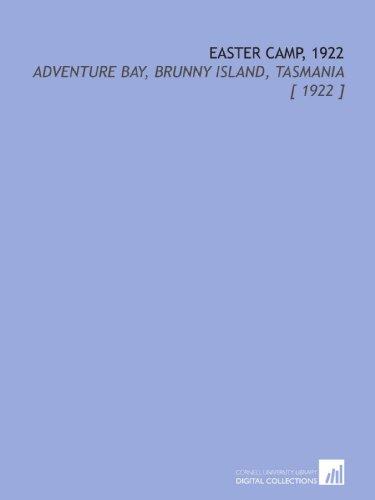Easter Camp, 1922: Adventure Bay, Brunny Island, Tasmania [ 1922 ] - Hobart Bay