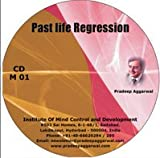 Pradeep Aggarwal's Past Life Regression ...