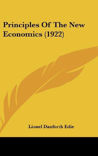 Principles of the New Economics (1922)