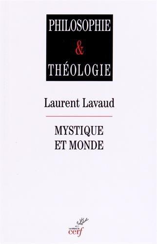 Mystique et monde par Laurent Lavaud