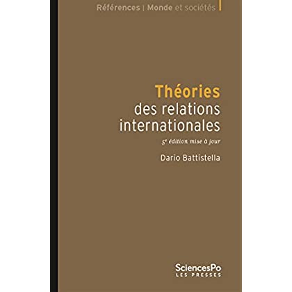 Théories des relations internationales 5e édition: 5e édition mise à jour (Références)