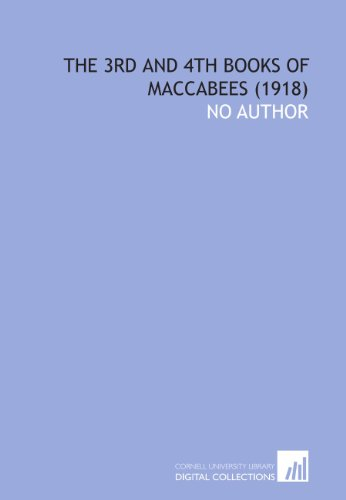 The 3rd and 4th Books of Maccabees  (1918)
