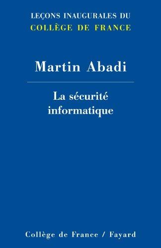 La sécurité informatique par Martin Abadi