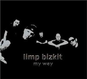 My Way [CD 2] by Limp Bizkit (2001-06-19)