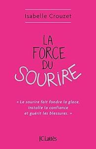 La force du sourire par Isabelle Crouzet