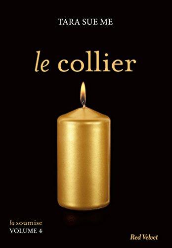 Le collier - La soumise Volume 5