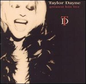 Greatest Hits Live by Taylor Dayne