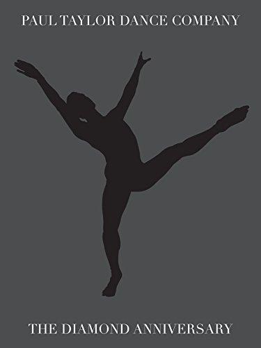 Paul Taylor Dance Company: Diamond Anniversary Tribute