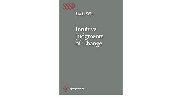 Intuitive Judgments of Change (Springer Series in Social Psychology)