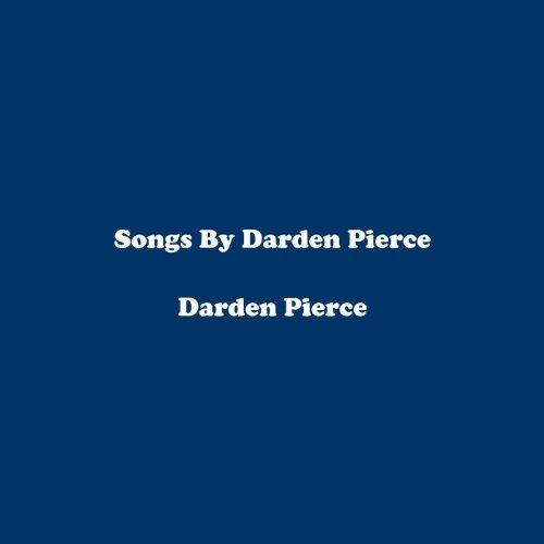 songs-by-darden-pierce