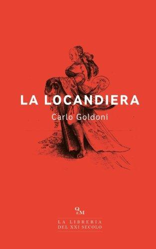 La locandiera: (Edizione Integrale)