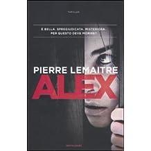 Alex by Pierre Lemaitre (2011-10-06)
